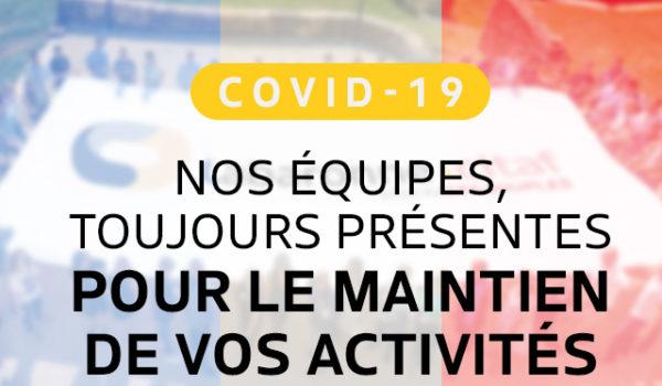 COVID-19: toujours présents à vos côtés !