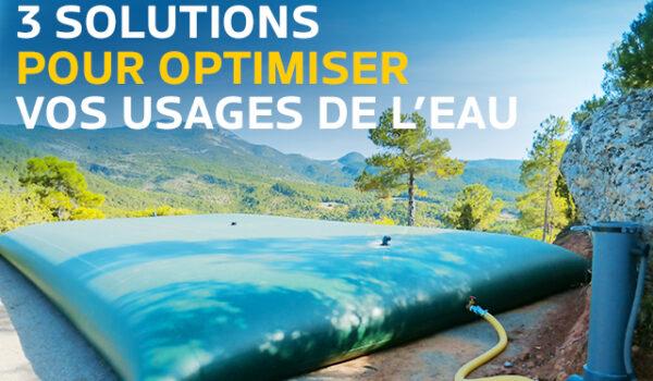 3 solutions pour optimiser les usages de l'eau